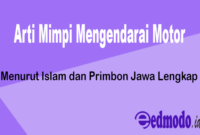 25 Arti Mimpi Mengendarai Motor - Menurut Islam dan Primbon Jawa