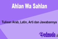 Ahlan Wa Sahlan - Tulisan Arab, Latin, Arti dan Jawabannya