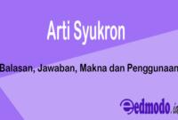 Arti Syukron - Balasan, Jawaban, Makna dan Penggunaan