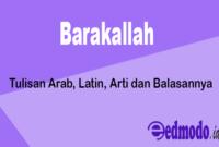 Barakallah - Tulisan Arab, Latin, Arti dan Balasannya