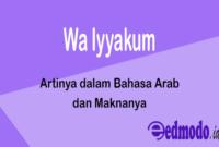 Wa Iyyakum - Artinya dalam Bahasa Arab dan Maknanya