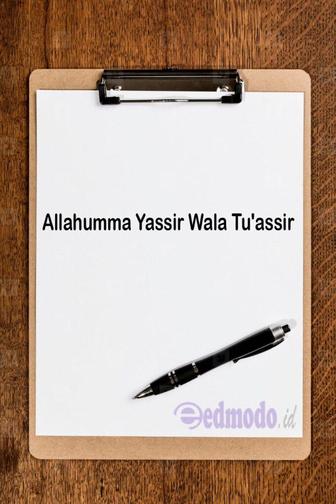 Artiny Allahumma Yassir Wala Tu'assir