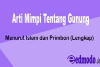 20 Arti Mimpi Tentang Gunung - Menurut Islam dan Primbon (Lengkap)
