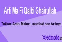Arti Ma Fi Qalbi Ghairullah - Tulisan Arab, Makna, manfaat dan Artinya