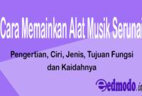 Cara Memainkan Alat Musik Serunai