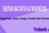 Pengertian Alat Musik Melodis Archives Edmodo Id