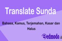 Translate Sunda - Bahasa, Kamus, Terjemahan, Kasar dan Halus