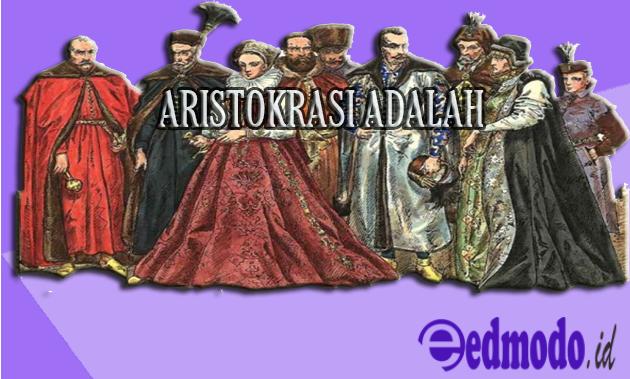 Aristokrasi Adalah