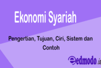 Ekonomi Syariah - Pengertian, Tujuan, Ciri, Sistem dan Contoh
