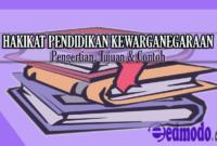 Hakikat Pendidikan Kewarganegaraan