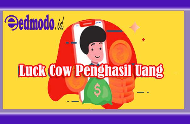 Luck Cow Penghasil Uang